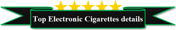 top electronic cigarette details